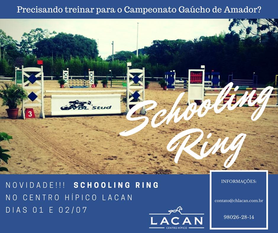 Novidade!!! Schooling Ring no Centro Hípico Lacan dias 01 e 02 de Julho